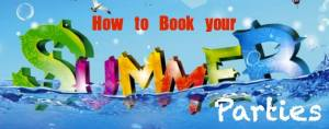 Book Your Summer Parties